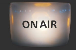 you're on the air!