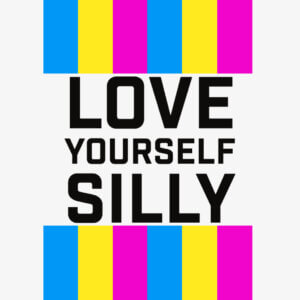 love yourself silly